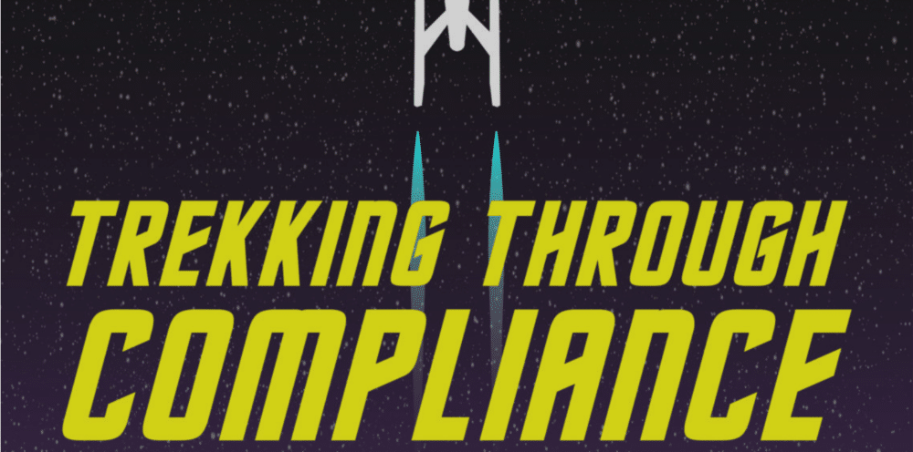 Trekking Through Compliance